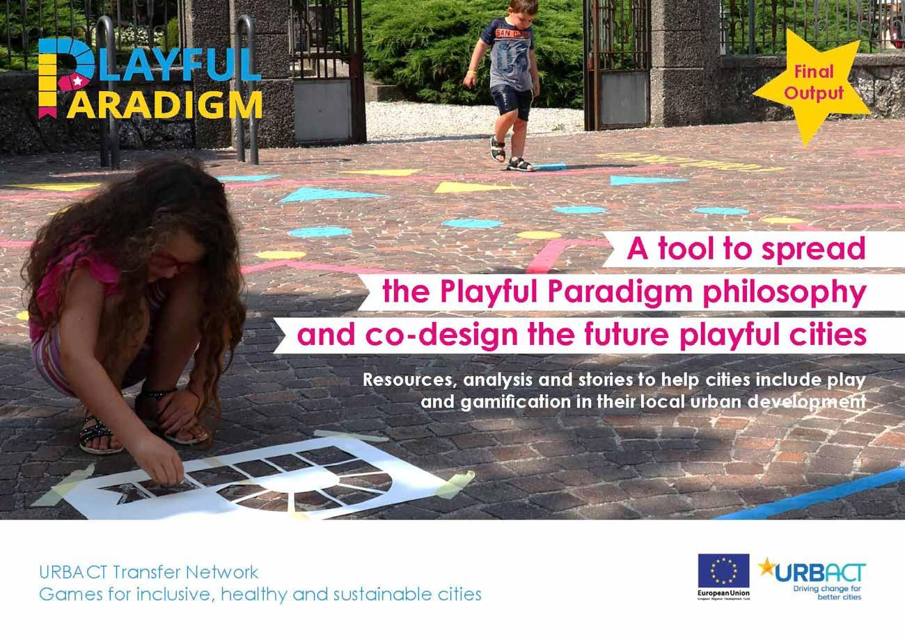 Copertina della pubblicazione finale del progetto europeo Playful Paradigm finanziato da URBACT e con il Comune di Udine come capofila